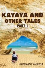 Kayaya and Other Tales Part 1