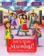 Let's Visit Mumbai! (Maya & Neel's India Adventure Series, Book 2)