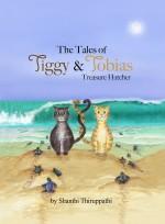 The Tales of Tiggy & Tobias Treasure Hatcher