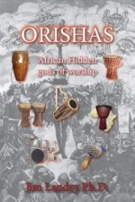 Orishas: African Hidden gods of Worship