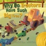Why Do Tractors Have Such Big Tires?: Read Along or Enhanced eBook