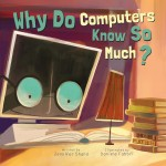 Why Do Computers Know So Much?: Read Along or Enhanced eBook