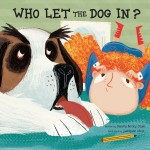 Who Let the Dog In?: Read Along or Enhanced eBook