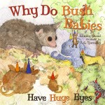Why Do Bush Babies Have Huge Eyes ? : Read Along or Enhanced eBook