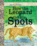 How the Leopard Got His Spots: Read Along or Enhanced eBook