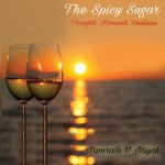 The Spicy Sugar: Thoughts. Moments. Fantasies