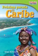 Próxima parada: El Caribe: Read Along or Enhanced eBook