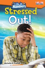 Life in Numbers: Stressed Out!