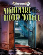Nightmare in the Hidden Morgue