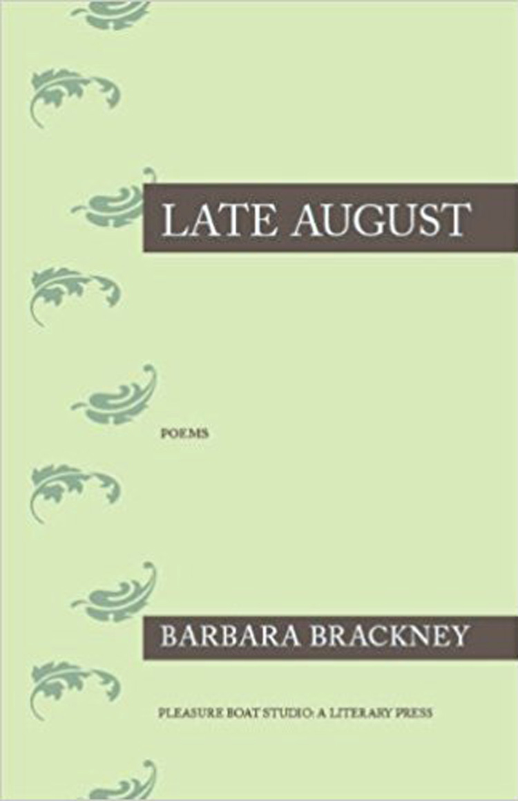 Late August By Barbara Brackney