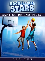 Baskball Stars Game Guide Unofficial