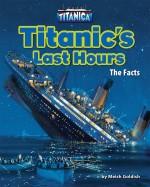 Titanic's Last Hours