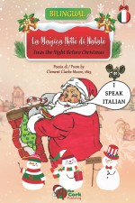 'Twas the Night Before Christmas: La Magica Notte di Natale (English/Italian Enhanced eBook)