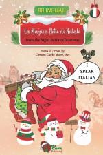 'Twas the Night Before Christmas: La Magica Notte di Natale (English/Italian Enhanced eBook)