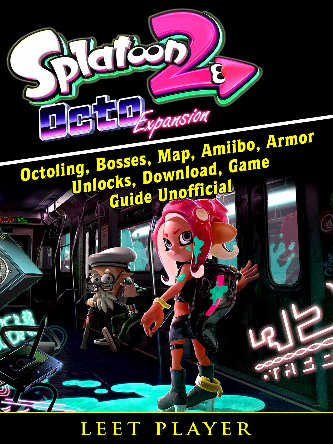 Splatoon 2 Octo, Octoling, Bosses, Map, Amiibo, Armor, Unlocks