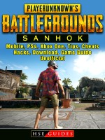 Player Unknowns Battlegrounds Sanhok, Mobile, PS4, Xbox One, Tips, Cheats, Hacks, Download, Game Guide Unofficial