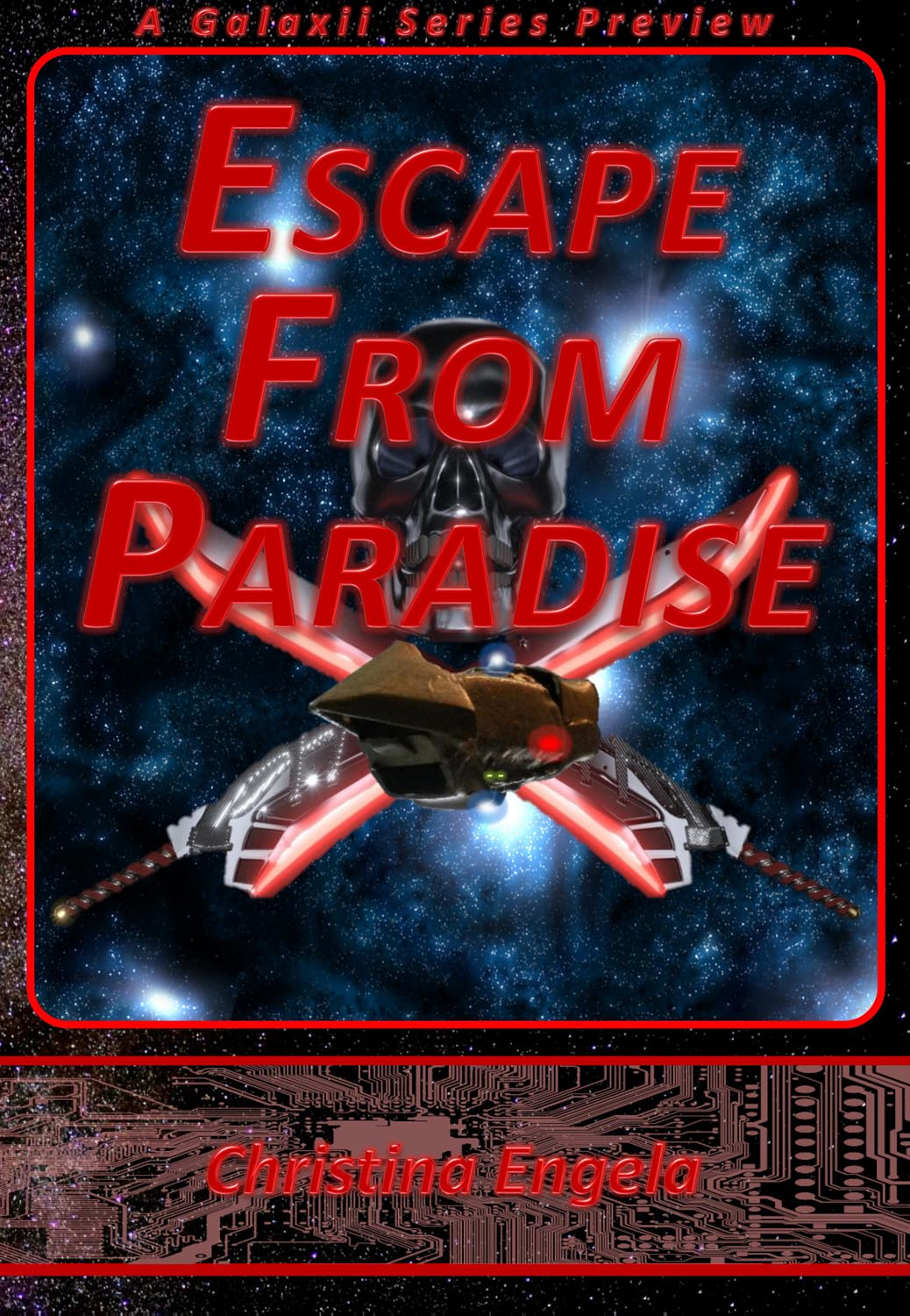 Escape From Paradise By Christina Engela