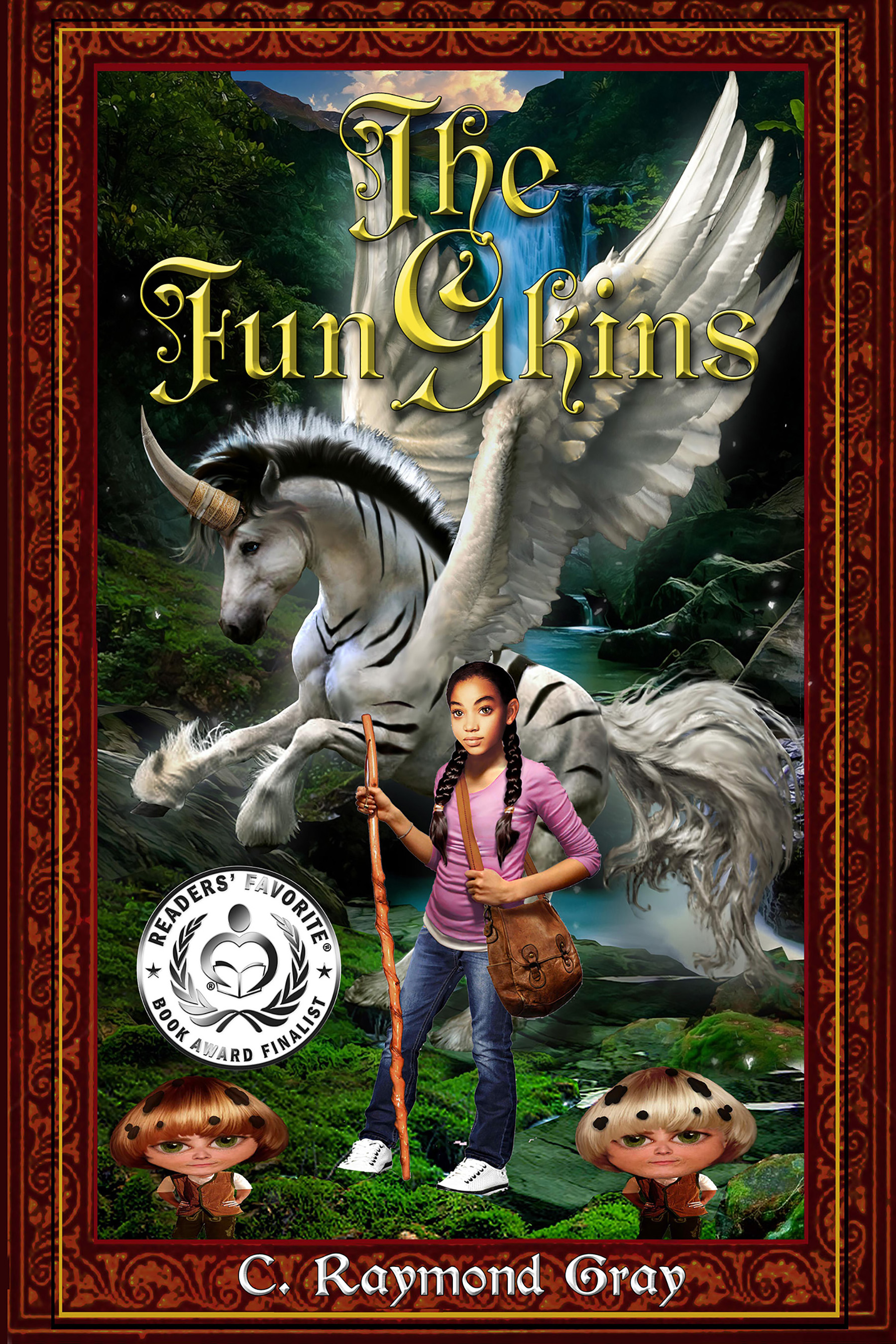 The FunGkins: The Battle For Halladon By C. Raymond Gray