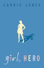Girl, Hero