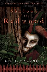 Shadows of the Redwood: The Scions of Shadow Trilogy