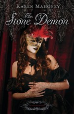 The Stone Demon: An Iron Witch Novel