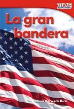 La gran bandera: Read-along ebook