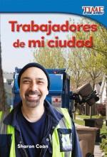 Trabajadores de mi ciudad: Read-along ebook