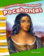 Estadounidenses asombrosos: Pocahontas: Read-Along eBook