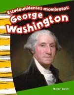 Estadounidenses asombrosos: George Washington: Read-Along eBook