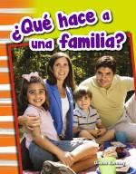 ¿Qué hace a una familia?: Read-along eBook