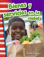 Bienes y servicios en la ciudad: Read-along eBook