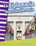 La diplomacia marca la diferencia: Read-Along eBook
