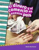 El dinero y el comercio en nuestro país: Read-Along eBook