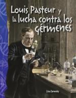 Louis Pasteur y la lucha contra los gérmenes: Read-along ebook