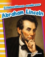 Estadounidenses asombrosos: Abraham Lincoln: Read-Along eBook