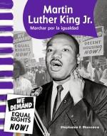 Martin Luther King Jr.: Marchar por la igualdad: Read-Along eBook