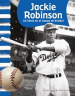 Jackie Robinson: Un héroe en el campo de béisbol
