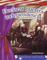 Declarar nuestra independencia