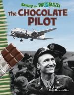 Saving the World: The Chocolate Pilot
