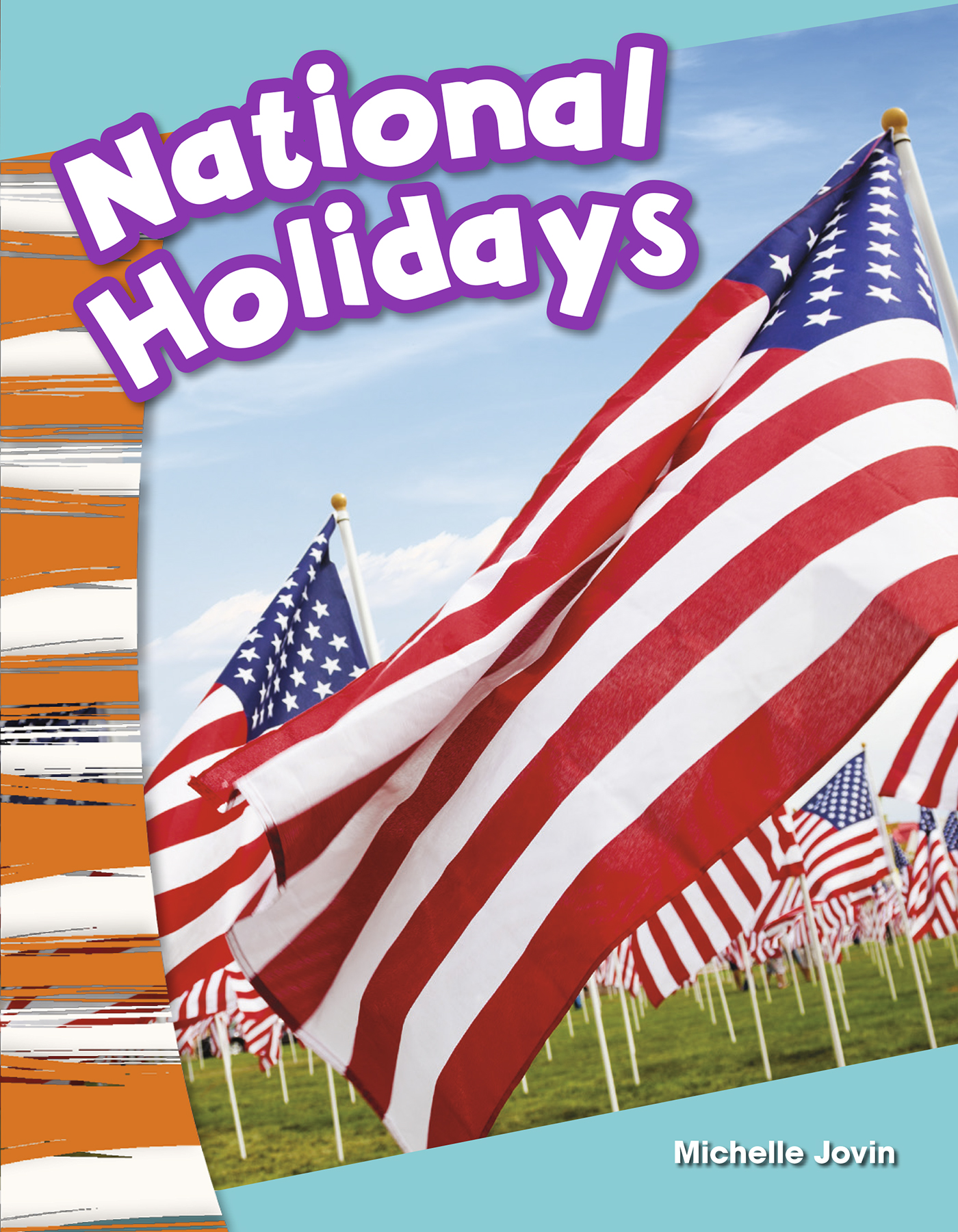 National Holidays By Michelle Jovin