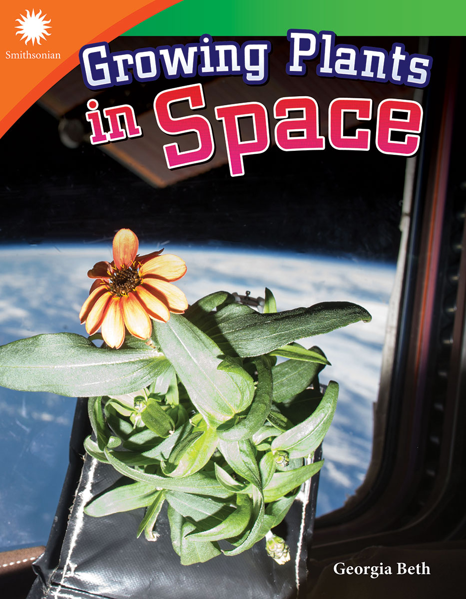 Growing Plants in Space By Georgia Beth