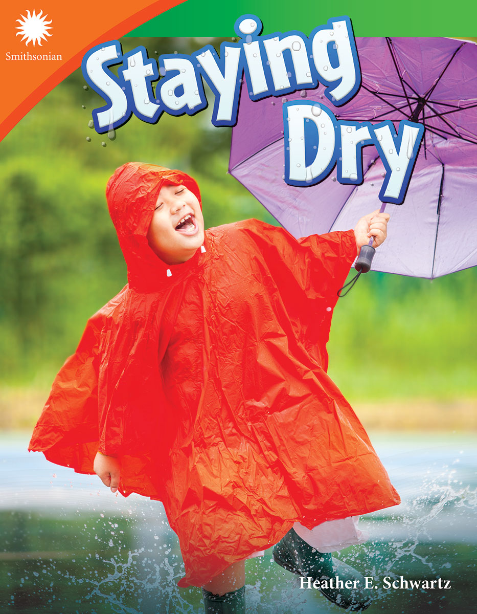 Staying Dry By Heather E. Schwartz