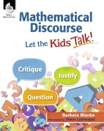 Mathematical Discourse: Let the Kids Talk!