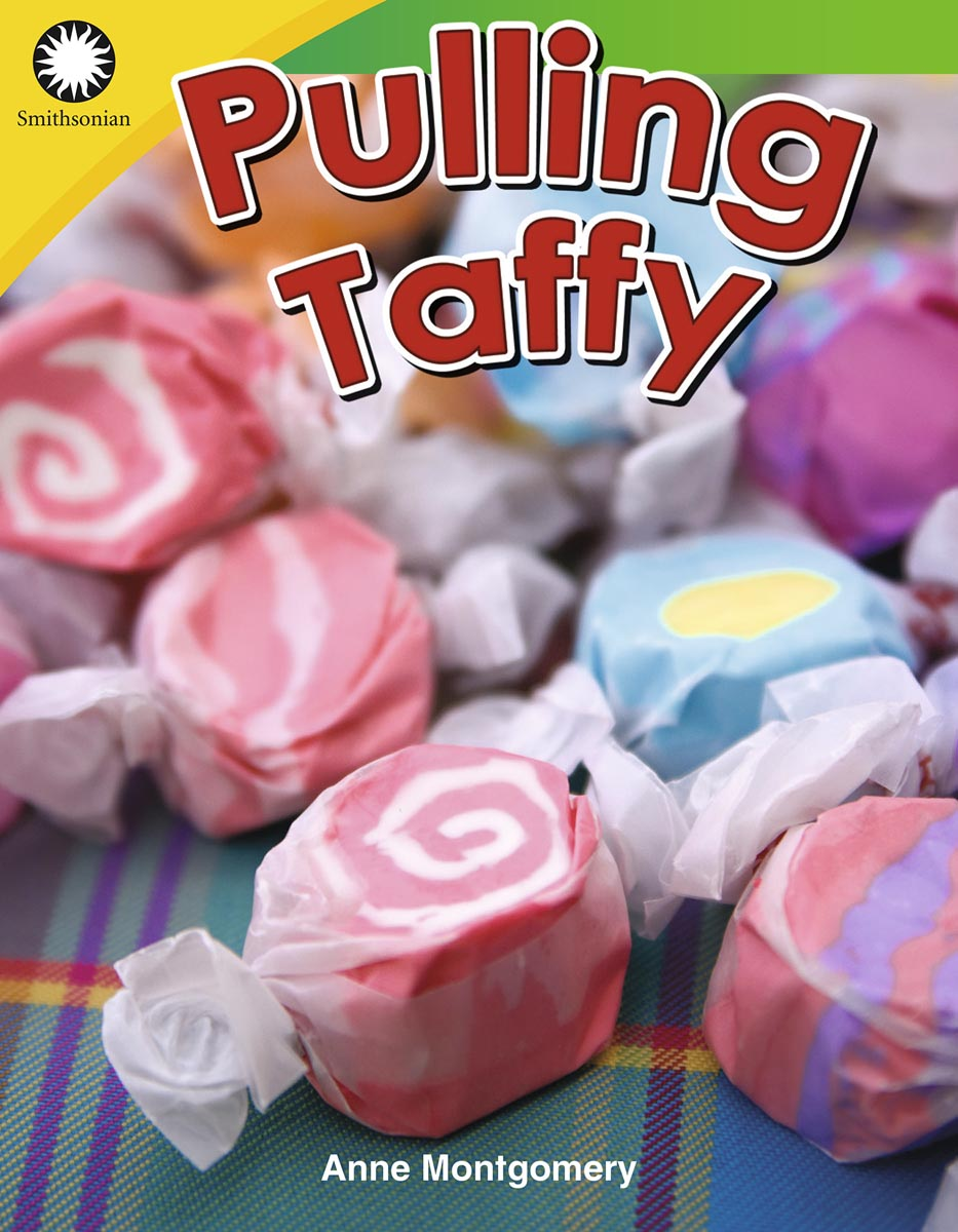 Pulling Taffy By Anne Montgomery