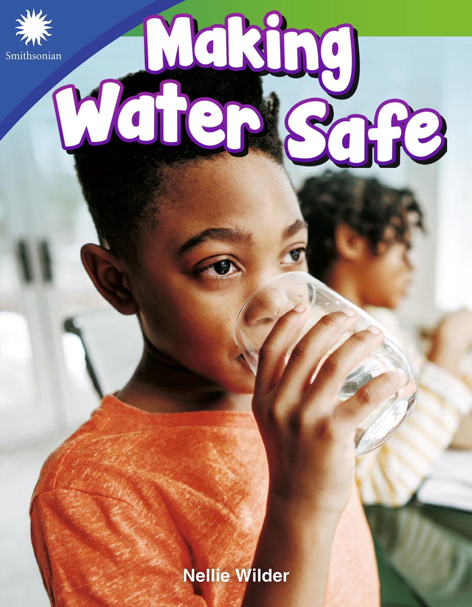 Making Water Safe By Nellie Wilder