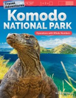 Travel Adventures: Komodo National Park: Operations with Whole Numbers