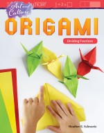 Art and Culture: Origami: Dividing Fractions