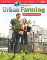 The Hidden World of Urban Farming: Operations with Decimals