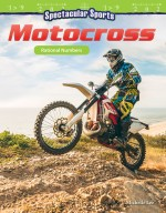 Spectacular Sports: Motocross: Rational Numbers