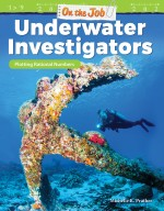 On the Job: Underwater Investigators: Plotting Rational Numbers
